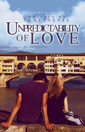 Unpredictability of Love by tanlines88