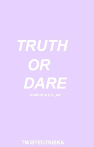 Truth or Dare; Grayson Dolan