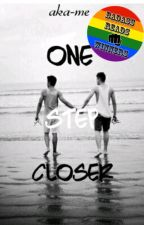 One Step Closer (BoyxBoy) [Short Story] by aka-me