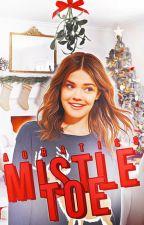 Mistletoe | ✓ by auratics