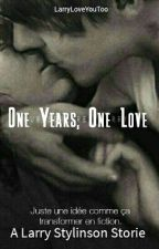 One Years, One Love [Larry] by LarryLoveYouToo