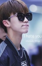 I hate you   The8 by Interlude-Wings