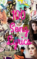 100 Song Lyrics by LolaBlyth
