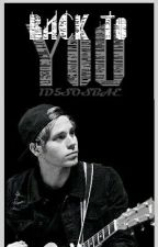 Back To You ~ Luke Hemmings ~ by 1D5SOSBAE