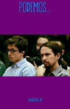 Podemos... by FandomFluid