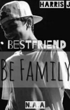 Best Friends Be Family  (Harris J) by ndaazizh