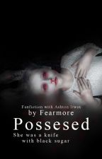 Possesed • a.i. by MayaFearmore