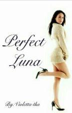 Perfect Luna by Violetta4ka