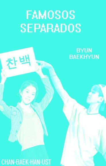 Famosos separados [Baekhyun]