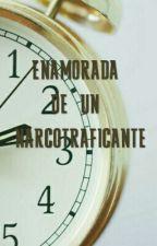 Enamorada De Un Narcotraficante by HeiiAniiCab