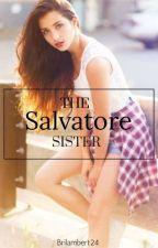 The Salvatore sister by BriLambert24