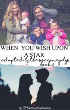 When You Wish Upon A Star: Book 2 in the Adopted by the SACCONEJOLYs series by Pointlessfanfictionn