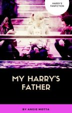 My Harry's Father by asofiagata1D