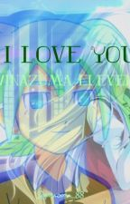 I love you //inazuma eleven\(wattys2017)||in revisione|| by inazuma_88