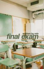 final exam ft. lwt by taehcelup