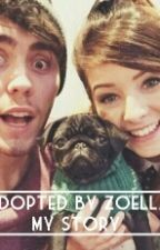 Adopted By Zoella: My Story by QueenOfTypos101