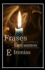 Sarcasmos ,Ironias, Tipicos Y Frases by Dani16villa