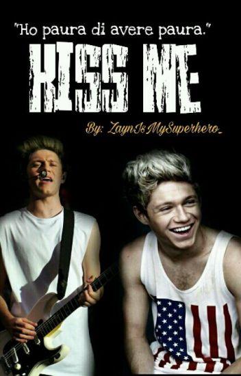 Kiss Me {Os su tutte le ship di Niall}