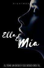 Ella Es Mía ©  #PlumaReal2017 by _Nightmore_