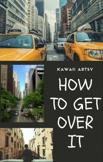 How To Get Over It (boyxboy) Book 2