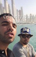 Celebrity Burn Book by biebygirl