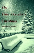 The Time Traveler's Christmas by Lightning_Stryker