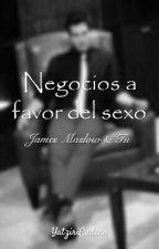 """""""Negocios a favor del sexo"""" (con James Maslow) by YatziriCadena"""