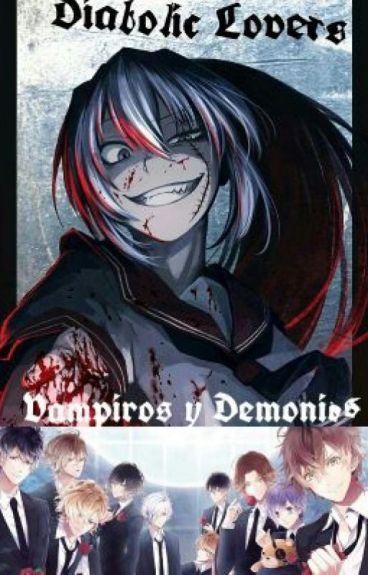 Diabolik Lovers: Vampiros Y Demonios