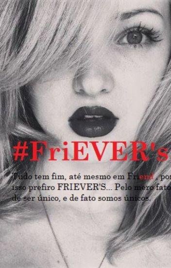 Friever's♡