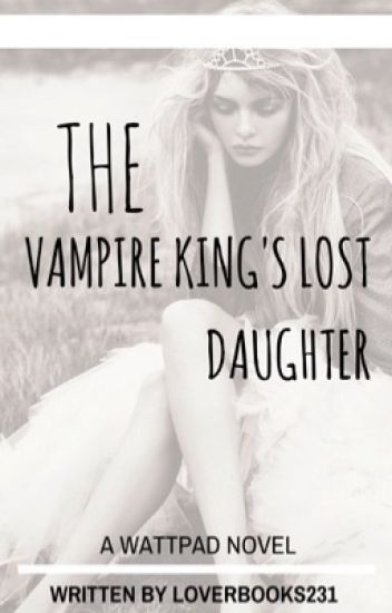 The Vampire King's Lost Daughter