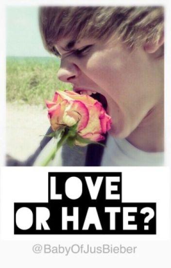 Love Or Hate? || JB (Em processo de reescrita)