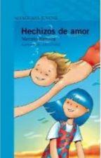 Hechizos De Amor by RosaMilenaAlvarez