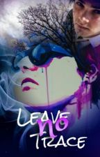 Leave No Trace (MCR Short Story) by cryingkilljoy