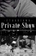 Private Show ✧ ag;hs by -fthariana-
