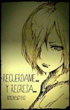 Recuerdame...y Regresa (Touken) by LovelightXD