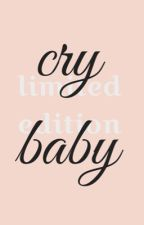 ♡ Cry baby limited edition ♡  by Cher--bear