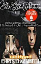 Mi Vida Después De Una Violación by ChristianSmith118
