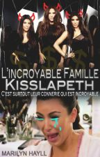 L'incroyable Famille Kisslapeth by miss-red-in-hell