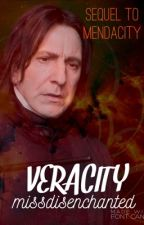 Veracity: Book Two (Severus Snape) by MissDisenchanted