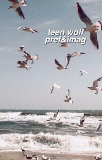 preferencje i imaginy; teen wolf