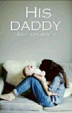 His Daddy (A.I) by Mylene-Peace-