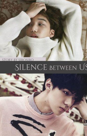 Silence Between Us [SeKai]