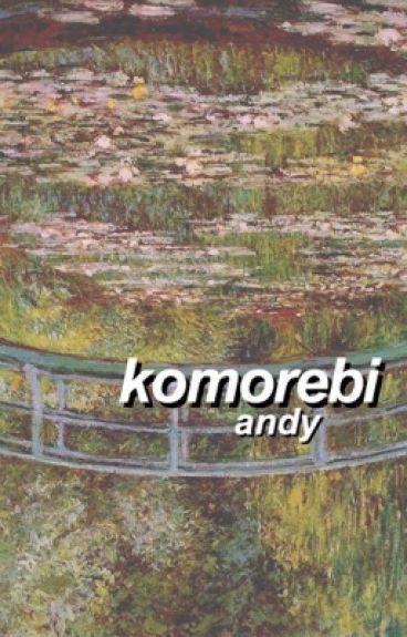 komorebi ✦ m.yg + p.jm