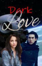 Dark Love (Kylo Ren x Reader) by Whirly_Twirl