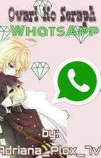 Owari no Seraph Whatsapp 7u7 :D by Adriana_Plox_7v7