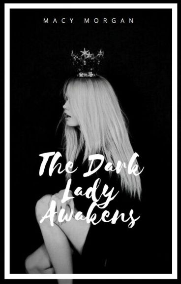The Dark Lady Awakens (Tom Riddle Love Story/Self-Insert)