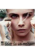 El dolor de un rechazo by Ainhooa97
