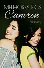 Melhores Fics Camren by VickVitor