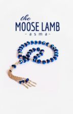The Moose Lamb by im_fluent_in_sarcasm