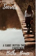 Secrets... (Harry Potter Twin Sister Fan Fiction) by beths_bows